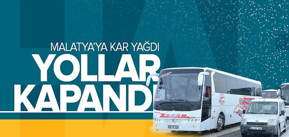 Malatya'da Kar Yağışı Yolları Kapattı