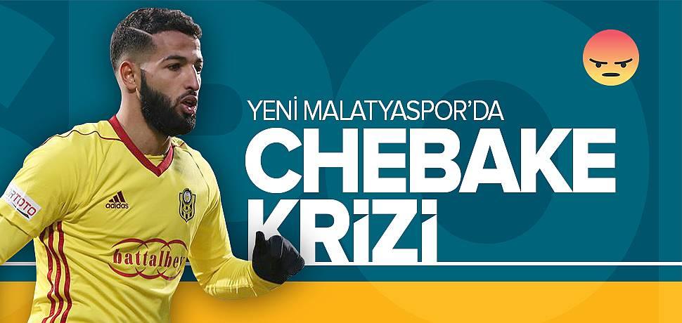Yeni Malatyaspor'da Chebake Krizi