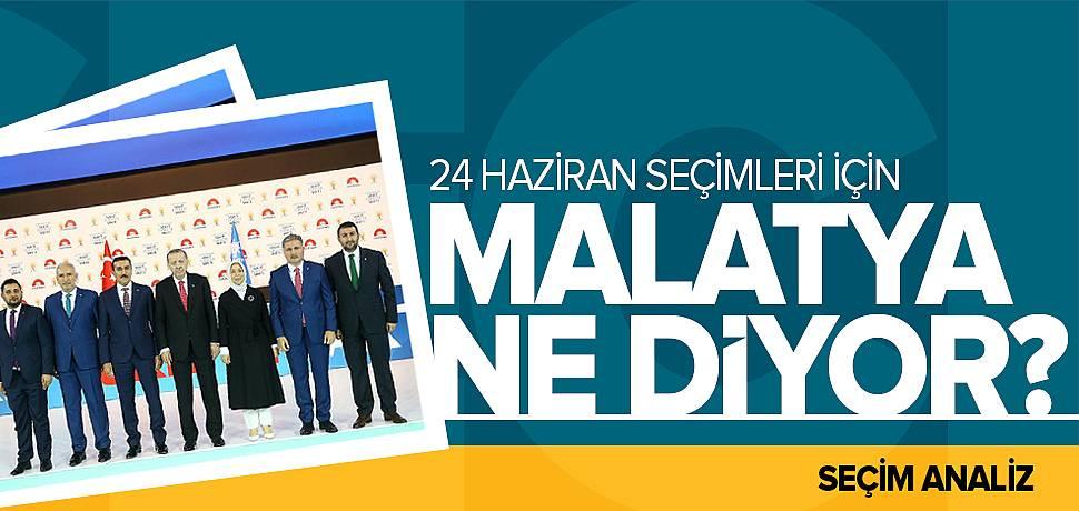 24 Haziran'da Malatya'yı Nasıl Bir Sonuç Bekliyor?