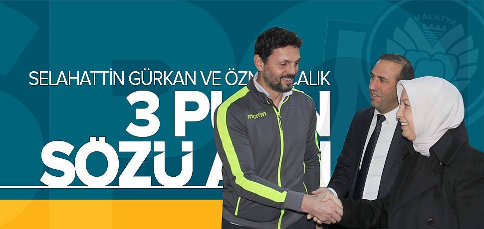 Çalık ve Gürkan Yeni Malatyaspor'dan 3 Puan İstedi