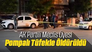 Malatya'da AK Partili Meclis Üyesi Öldürüldü