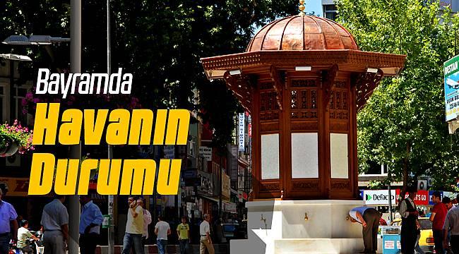 Ramazan Bayramında Malatya Hava Durumu