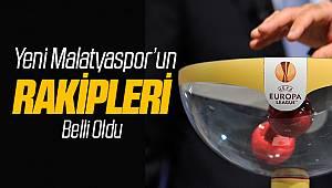 Yeni Malatyaspor'un Avrupa Ligi Rakipleri