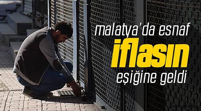 Malatya'da Esnaf İflasın Eşiğine Geldi