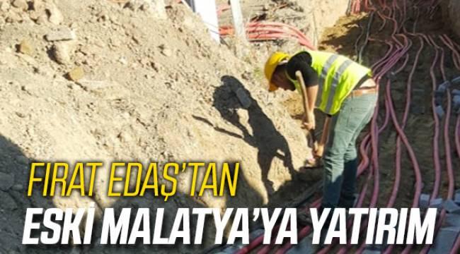 FIRAT EDAŞ'tan Eski Malatya'ya Yatırım