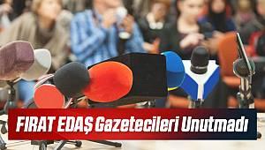 FIRAT EDAŞ Gazetecileri Unutmadı