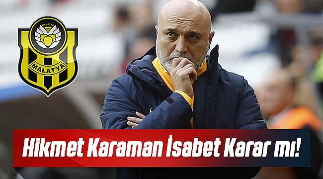 Hikmet Karaman Yeni Malatyaspor ile anlaştı