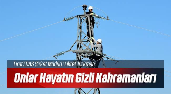 Fırat EDAŞ Enerji Çalışanlarını Unutmadı!