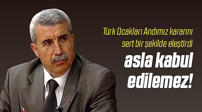 Türk Ocaklarından Andımız Kararına Tepki!