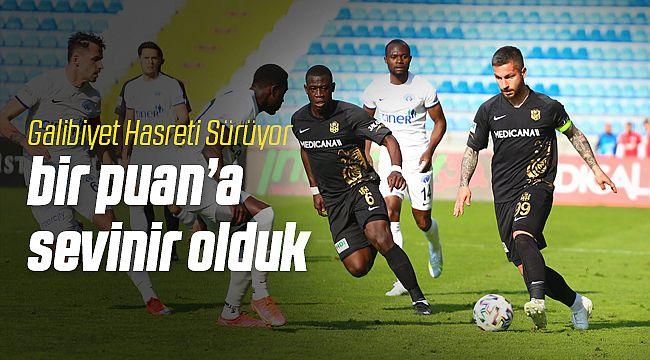 Yeni Malatyaspor Kasımpaşa'dan 1 Puan Kurtardı