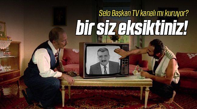 Selo Başkan TV Kanalı mı Kuruyor?